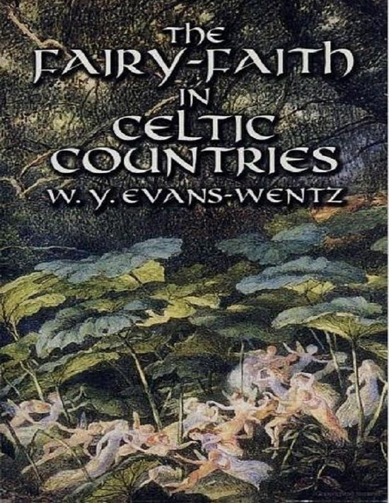 Evans-Wentz's Celtic Faeries