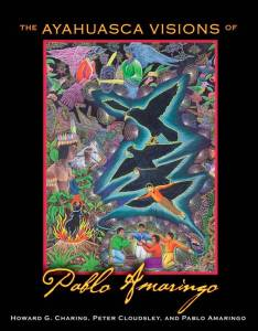 The-Ayahuasca-Visions-of-Pablo-Amaringo