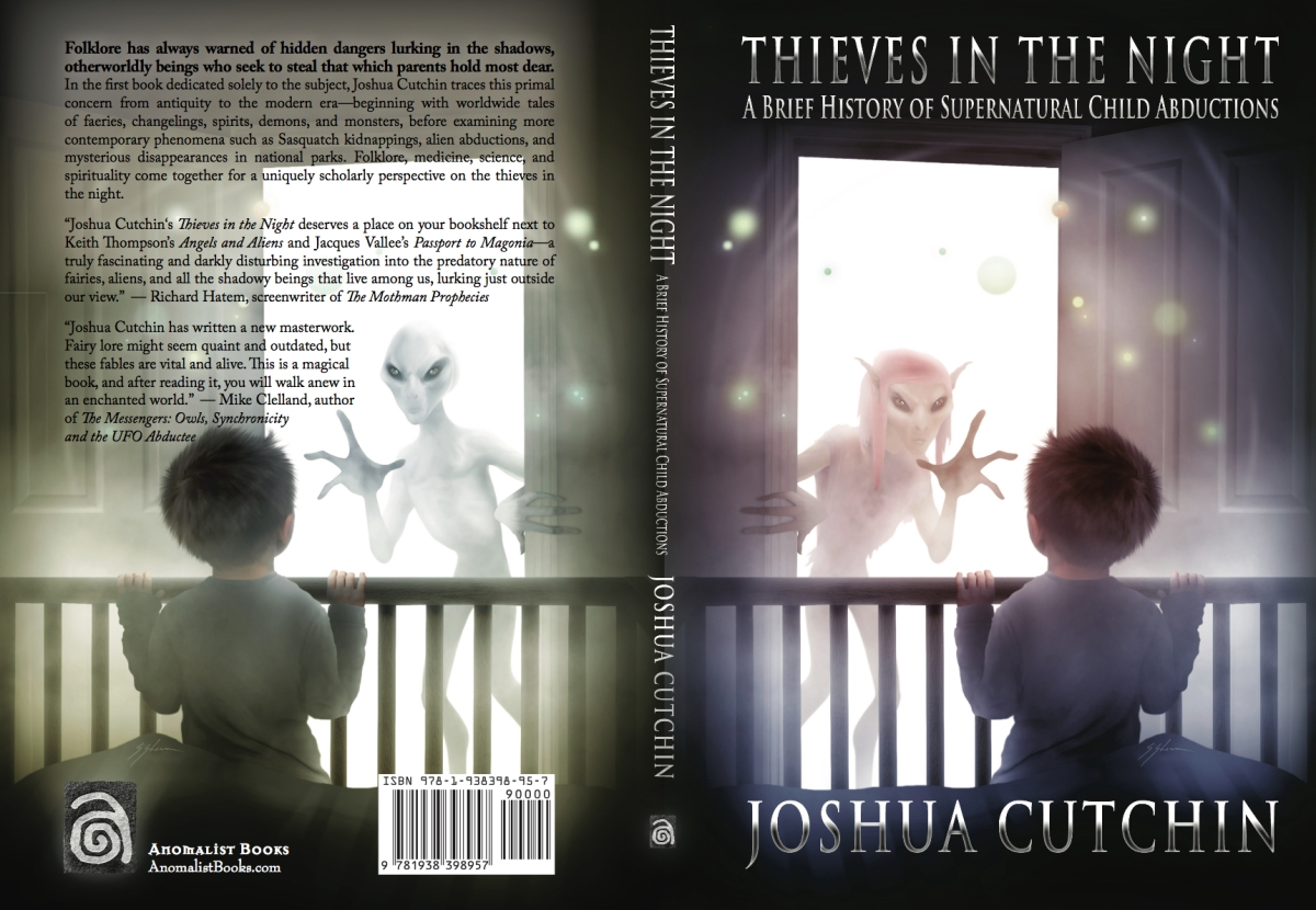 Faeries and Aliens: A Review of 'Thieves in the Night' by Joshua Cutchin